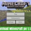 Minecraft Pocket Edition 1.1.0.0 Apk Download Grátis 2019